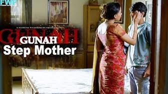 Gunah - Step Mother - Episode 07 | गुनाह - स्टेप मदर | FWFOriginals