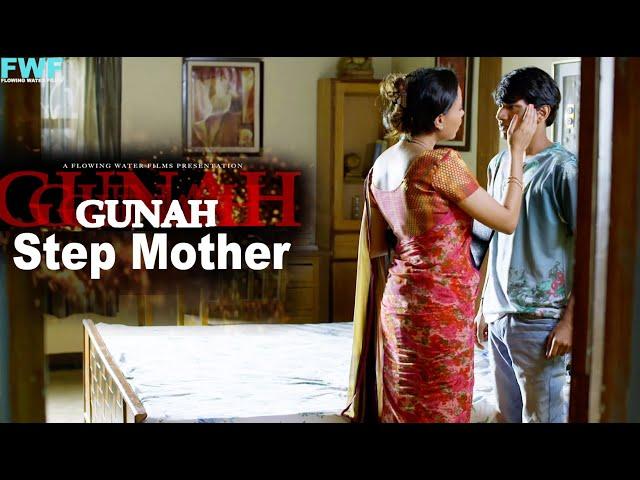 Gunah - Step Mother - Episode 07   गुनाह - स्टेप मदर   FWFOriginals