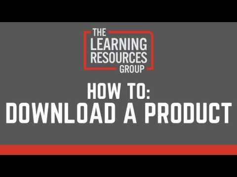 How To: Download a Product - The Learning Resources Group