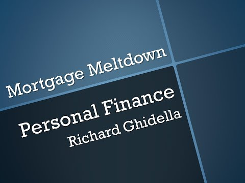 Lecture 27-Mortgage Meltdown