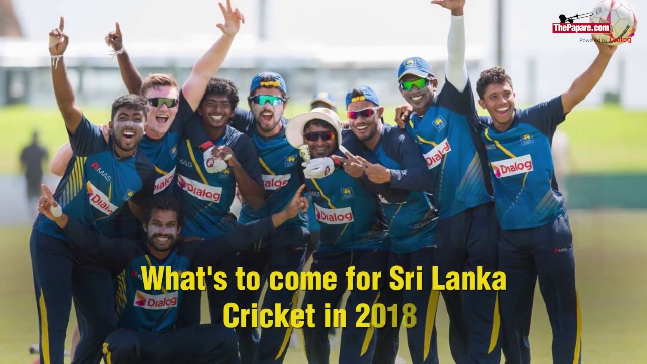 What S To Come For Sri Lanka Cricket In 2018