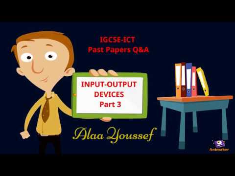 IGCSE-ICT Input Output Devices- Past papers Theory Question & answer -Part 3