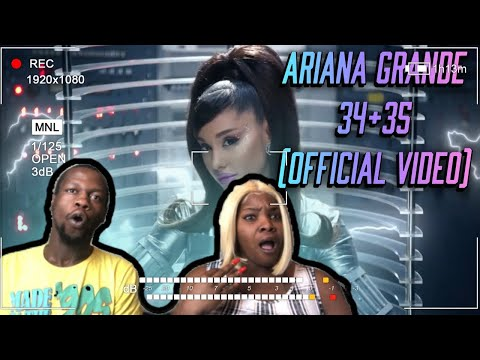 😳🤯🔥 | Ariana Grande - 34+35 (official video) | REACTION | SUBSCRIBERS REQUEST