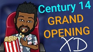 CENTURY ARDEN 14 AND XD OR CENTURY STADIUM 14-  GRAND OPENING. 1590 ETHAN WAY SACRAMENTO CA 95825