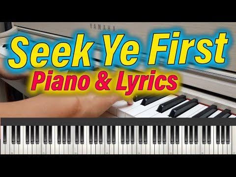 Seek Ye First The Kingdom Of God Piano Meditational With Lyrics