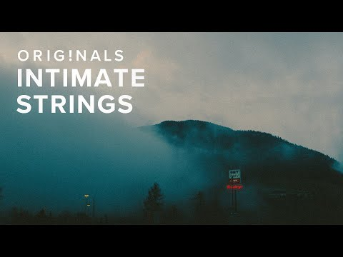 Originals: Intimate Strings — OUT NOW