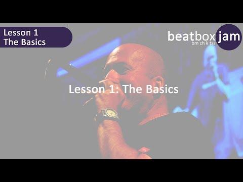 Beatboxing - Lesson 1 - The Basics