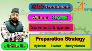 Strategy for ISRO Written Exam 2020 by J S GILL