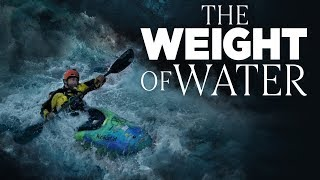 The Weight of Water - Official Trailer -  Erik Weihenmayer