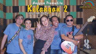 ANGGUN PRAMUDITA - KELANGAN 2 [Official Music Video]