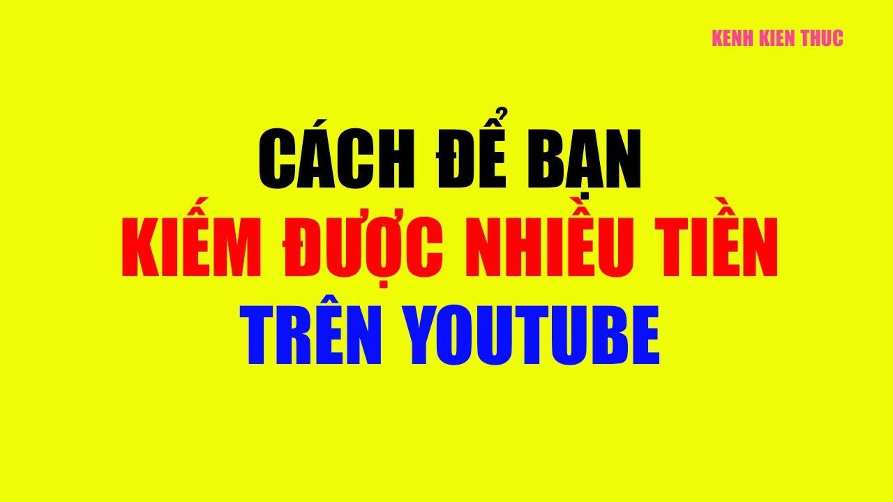 Cách các nhà quảng cáo nhắm mục tiêu trên YouTube   Kiếm tiền online   KKT