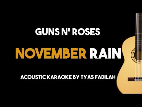 Guns n' Roses - November Rain (Acoustic Guitar Karaoke Backing Track with Lyrics)