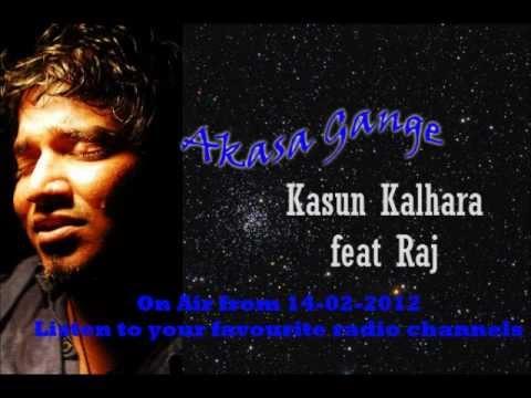 Akasa Gange- Kasun Kalhara ft Raj