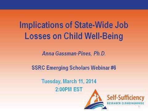 Implications of State Wide Job Losses on Child Well-Being