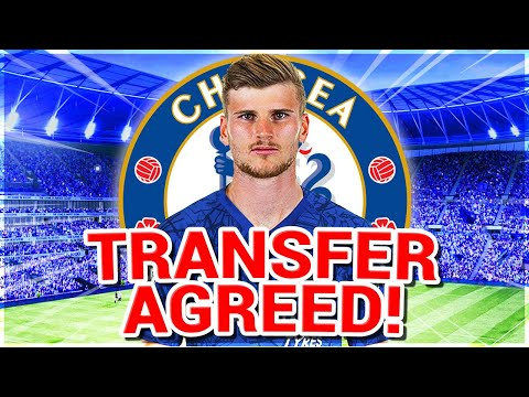 BREAKING NEWS: Timo Werner Has AGREED TO CHELSEA TRANSFER! Chelsea SIGN Werner! - Chelsea News