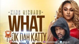 King Richard - What Took Dah Katty Deh - April 2019