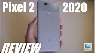 REVIEW: Google Pixel 2 in 2020 - Still Worth It? Best Budget Android Smartphone?