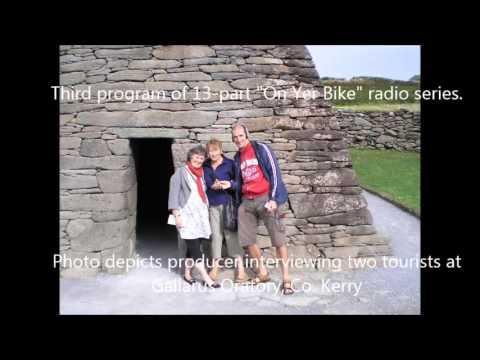 On Yer Bike Along Ireland's Western Seaboard- Prog.3 of 13- [28 minute radio program]