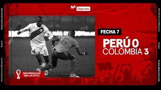 Perú vs Colombia: 0-3 Resumen y goles del partido | Fecha 7 | Clasificatorias Qatar 2022