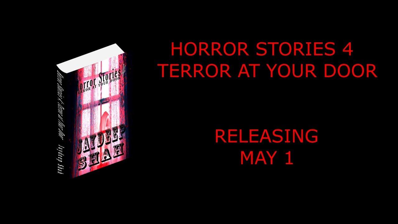 Horror Stories 4: Terror at Your Door (Book Trailers)
