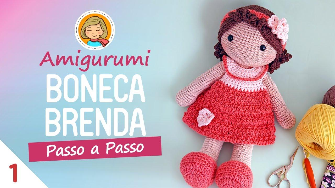 Como Fazer Amigurumi Boneca - Receitas Amigurumi Boneca Passo a ... | 720x1280