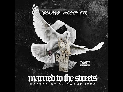 Young Scooter - Married To The Streets 2 (2015 Full Mixtape) Ft. Future, Young Buck, Young Thug,