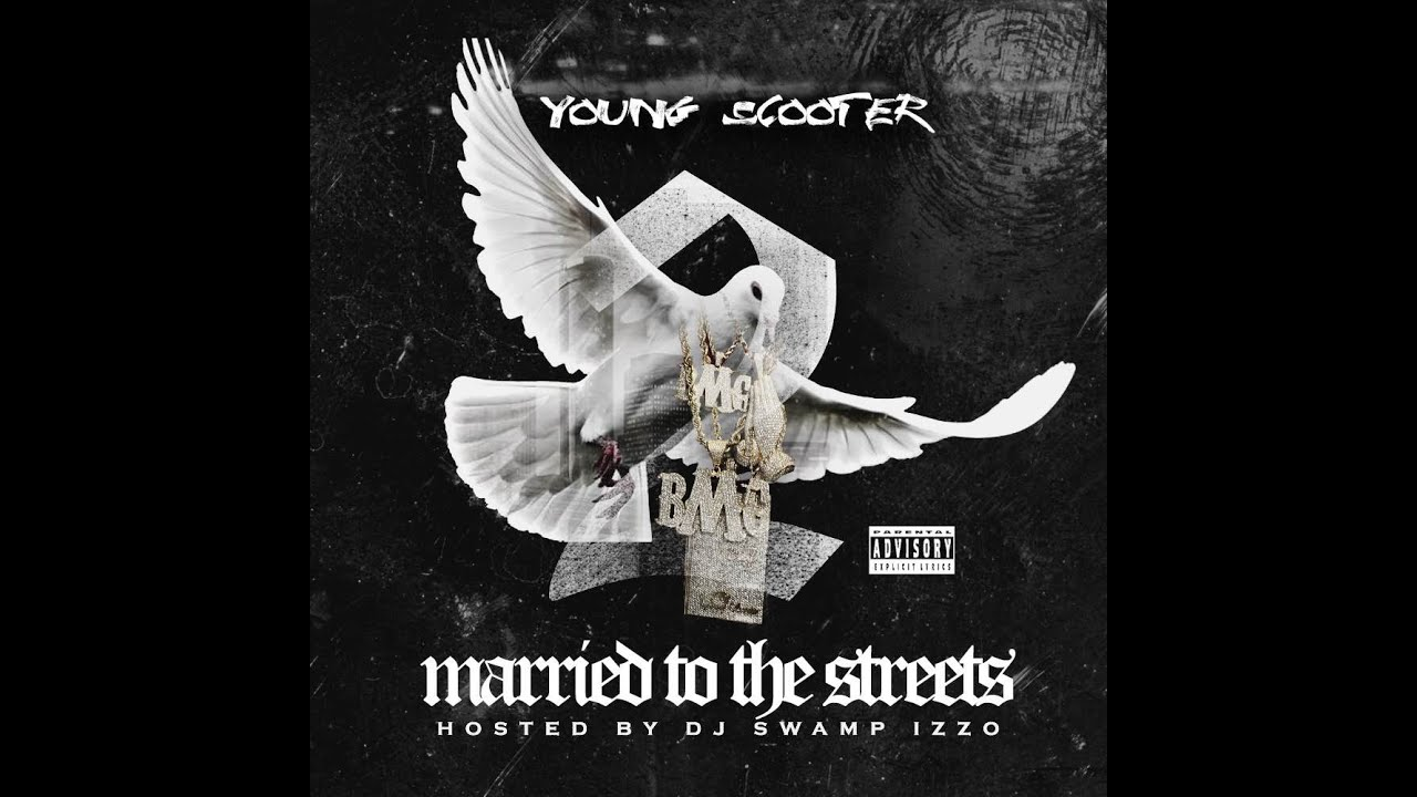 Download Young Scooter - Married To The Streets 2 (2015 Full Mixtape) Ft. Future, Young Buck, Young Thug,