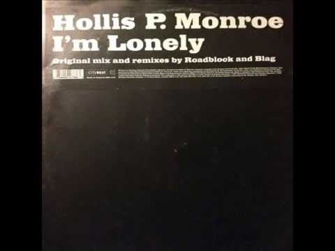 Hollis P. Monroe - I'm Lonely (Original Mix)