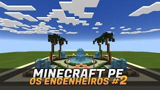 Minecraft PE: Os Engenheiros # 2 - Praça principal
