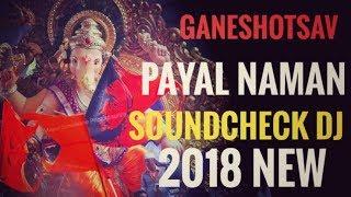 Ganeshotsav Payal Naman DJ |Pavan DJ Music