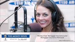 Money Chat: Mortgage Insurance and Mortgage Insurance Removal