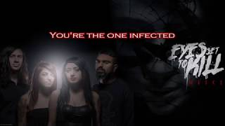 Download Eyes Set to Kill - Infected [LYRICS] MP3 song and Music Video