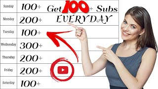 Download How To Get 100 Subscribers EVERY DAY On YouTube  Grow on YouTube FAST in 2021
