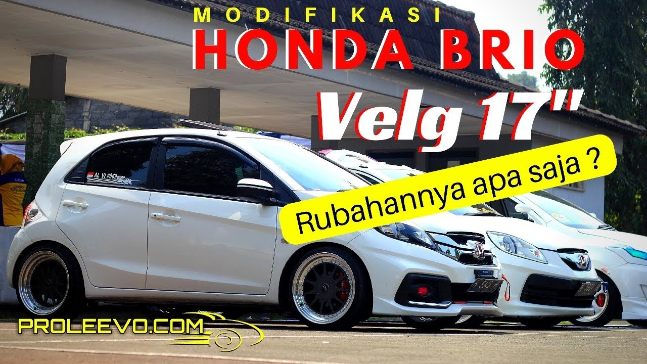 Modifikasi Velg Racing Avanza Veloz, Honda Brio Modifikasi Velg Oz Racing 17 Inch Proleevo Channel, Modifikasi Velg Racing Avanza Veloz