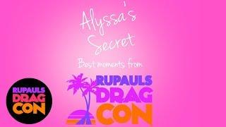 Alyssa's Secret Best Of at RuPaul's DragCon!
