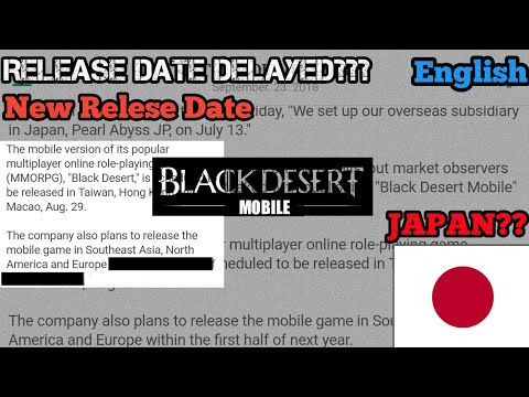 Black Desert Mobile Release date Delayed ( english) | New release