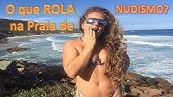 O que ROLA na Praia de Nudismo?