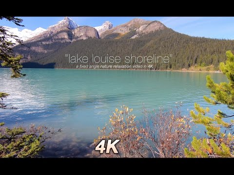 "1 HR 4K Nature Scene: ""Lake Louise Shoreline"" Banff, Alberta + Lake Sounds Relaxing Video"