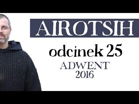 Adwent 2016 - odcinek 25