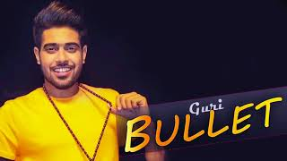 BULLET FULL SONG BY G Guri feat Parmish Verma MUSIC DEEP GANDU OFFICIAL SONG