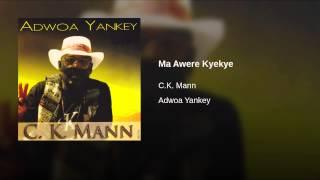 Ma Awere Kyekye