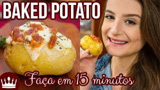 BATATA RECHEADA PRONTA EM 15 MINUTOS (receita fácil de Baked Potato)