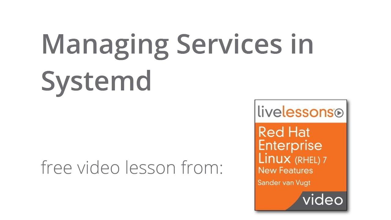 Managing services in systemd tutorial rhel 7 linux youtube managing services in systemd tutorial rhel 7 linux baditri Gallery