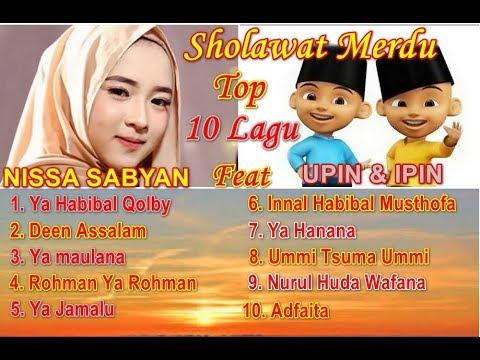 NISSA SABYAN  FULL ALBUM SHOLAWAT MERDU | Full Album Nissa Sabyan Deen Assalam | Sholawat Versi Upin