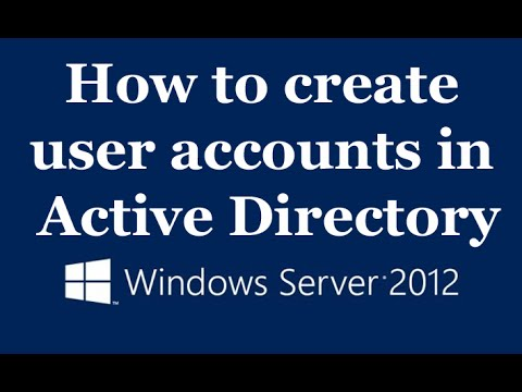 How To Create User Accounts In Active Directory Server 2012