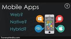 Mobile Apps - Web vs. Native vs. Hybrid