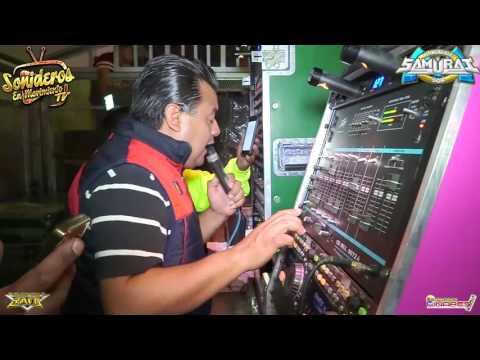 TE PIDO PERDON \\ SONIDO SAMURAI (((ESTRENO))) SAN PABLO XOCHIMEHUACAN \\ 10 MARZO 2017