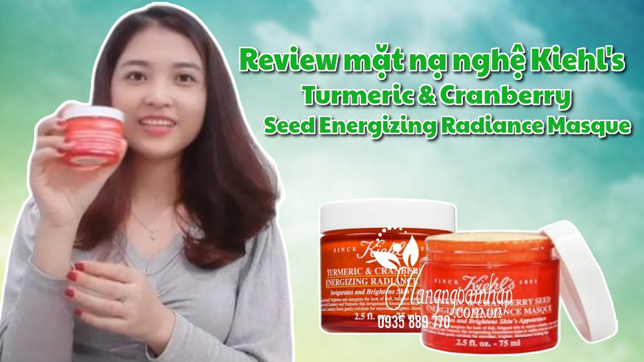 Review mặt nạ nghệ Kiehl's Turmeric & Cranberry Seed Energizing Radiance Masque
