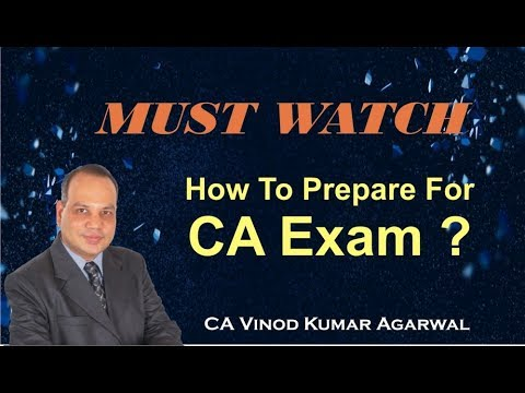 How to prepare for CA Exam - Motivational Lecture by CA Vinod Kumar Agarwal of A.S. Foundation