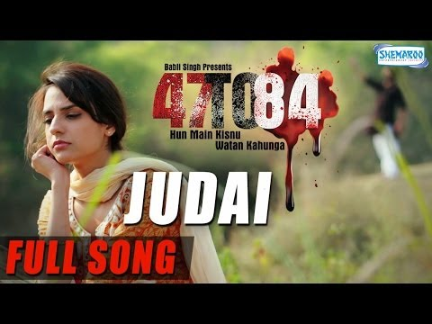 Judai | Full Song | 47 To 84 | Krishna -...